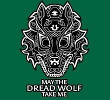 Dread Wolf Take Me Unisex T-Shirt