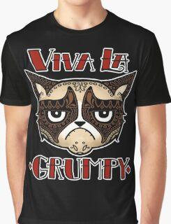 VIVA LA GRUMPY! Graphic T-Shirt