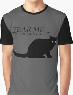 Fear the black cat Graphic T-Shirt