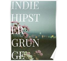 INDIE HIPSTER GRUNGE  Poster