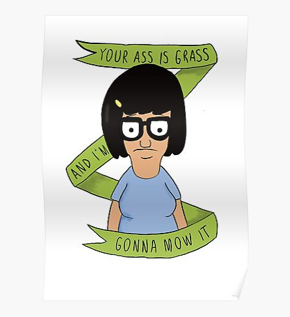 Tina Belcher- Funny Quotes Poster