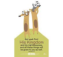 Matthew 6:33 Photographic Print