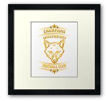Leicester City Premier League Champions 6 Framed Print