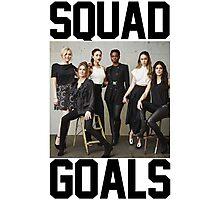 squad goals pra caralhooo Photographic Print