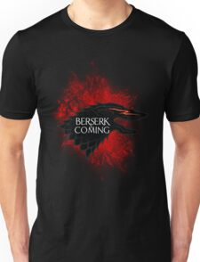 Berserk is Coming Blood Splatter Unisex T-Shirt