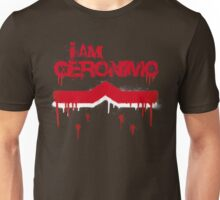 I Am Geronimo Unisex T-Shirt