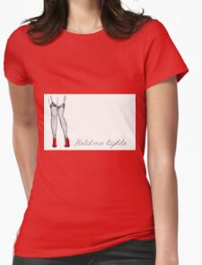 Hold me tights Womens Fitted T-Shirt