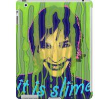 IT IS SLIME iPad Case/Skin