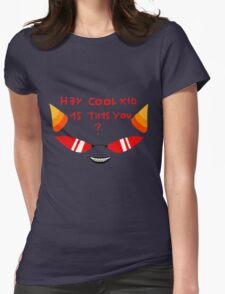 Terezi H3Y COOL K1D 1S TH1S YOU? Womens Fitted T-Shirt
