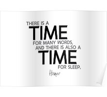 time for words, time for sleep - homer Poster