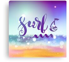 Surf lettering on a  defocus blurred summer background. Canvas Print