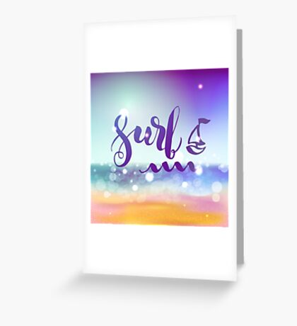 Surf lettering on a  defocus blurred summer background. Greeting Card
