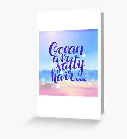 Surf lettering  Ocean air salty hair on a  defocus blurred summer background Greeting Card