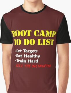 Boot Camp To Do 1 Graphic T-Shirt