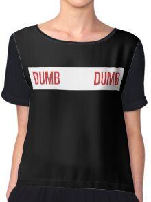 dumb dumb wendy Chiffon Top