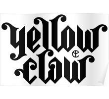 yellow claw logo Poster