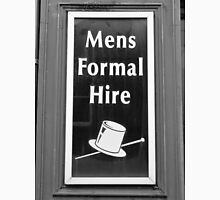 Mens Formal Hire. Rent A Man? Unisex T-Shirt