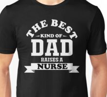 fathers day gift nurse Unisex T-Shirt