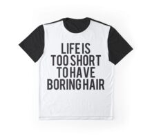 Have Fun Hair Graphic T-Shirt