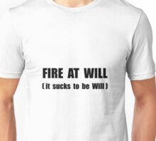 Fire At Will Unisex T-Shirt