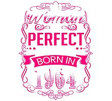Perfect woman born in  1964 - 52th birthday Photographic Print