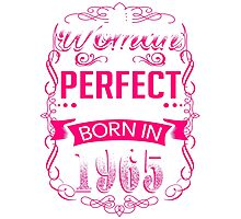Perfect woman born in  1965 - 51th birthday Photographic Print