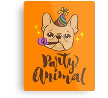 Party Animal Metal Print