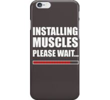 Installing muscles  iPhone Case/Skin