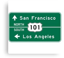 San Francisco-Los Angeles-US Route 101, Road Sign, California Canvas Print