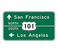 San Francisco-Los Angeles-US Route 101, Road Sign, California Photographic Print