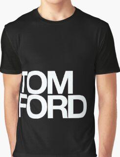 TOM FORD #fashion Graphic T-Shirt