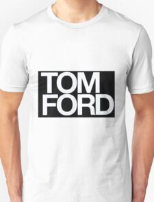 TOM FORD #fashion Unisex T-Shirt