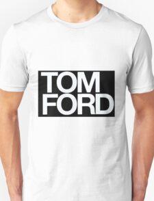 TOM FORD #fashion T-Shirt