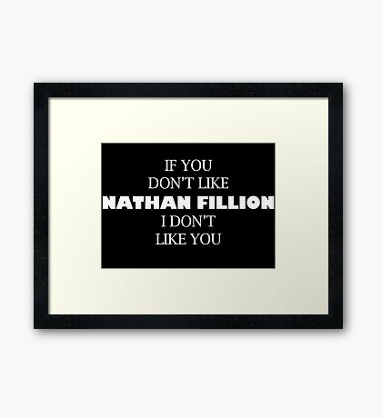 I like Nathan Fillion Framed Print
