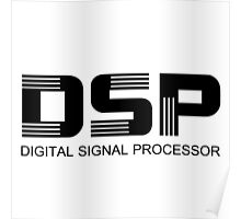 DSP (Black) Poster