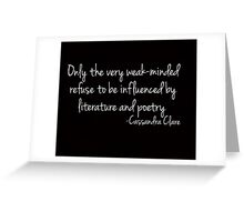 Influenced by Literature and Poetry... Greeting Card