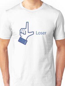 Loooooooosssssser! T-Shirt