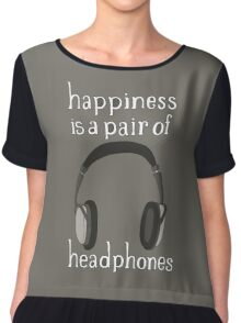 Happiness is a pair of Headphones Chiffon Top