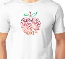 Teacher's change the world  Unisex T-Shirt