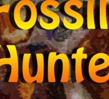 The Fossil Hunter Sticker