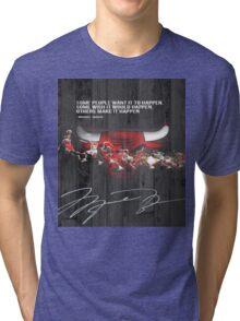 Michael Jordan makes it happen Tri-blend T-Shirt