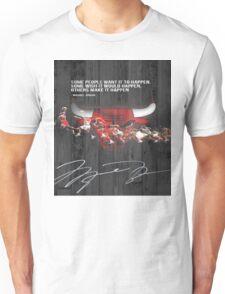 Michael Jordan makes it happen Unisex T-Shirt
