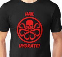 Hail Hydrate! Unisex T-Shirt