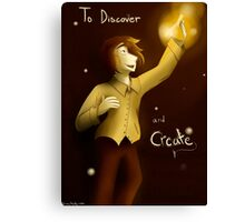 To Discover and Create Canvas Print