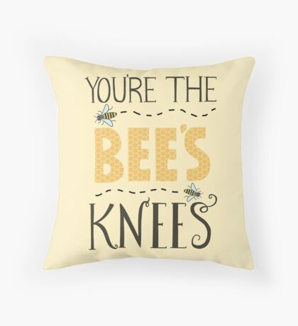 You're The Bee's Knees - Funny Bee - Bee's - Honeycomb - Honey Throw Pillow