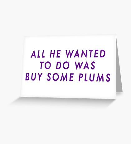 Bucky and his Plums Greeting Card