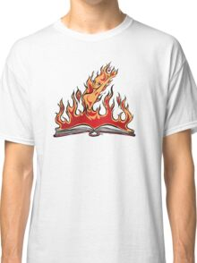 Burning With Knowledge! Classic T-Shirt