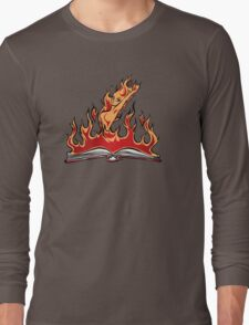 Burning With Knowledge! Long Sleeve T-Shirt