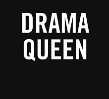 Drama Queen (White) Unisex T-Shirt