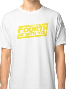 May the fourth be with you Classic T-Shirt